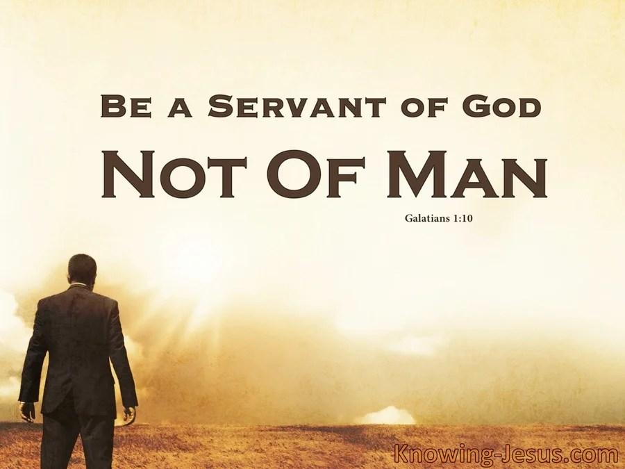 Galatians 1:10  Servant Of God Not Man (beige)