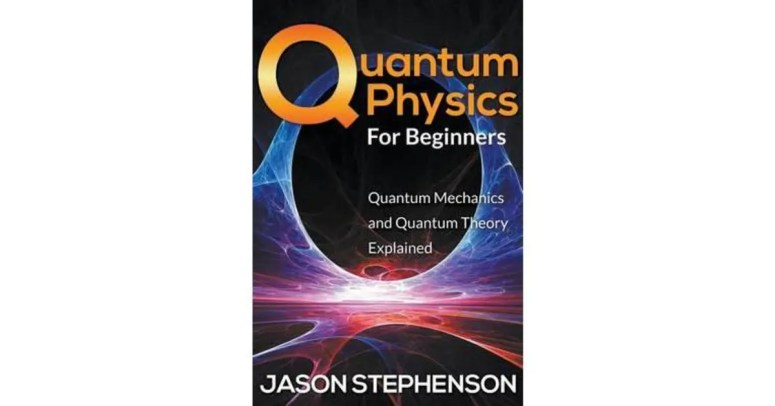Image result for Quantum Physics For Beginners: Quantum Mechanics and Quantum Theory Explained