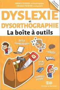 Dyslexie et dysorthographie : la boîte à outils, Priska Poirier