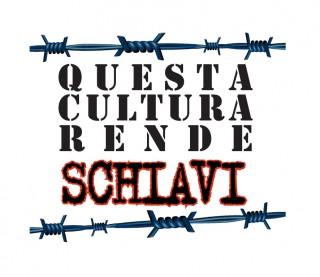 cultura rende schiavi