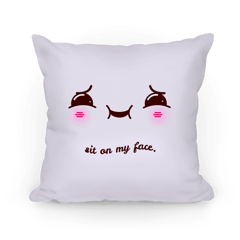 sit on my face pillows lookhuman