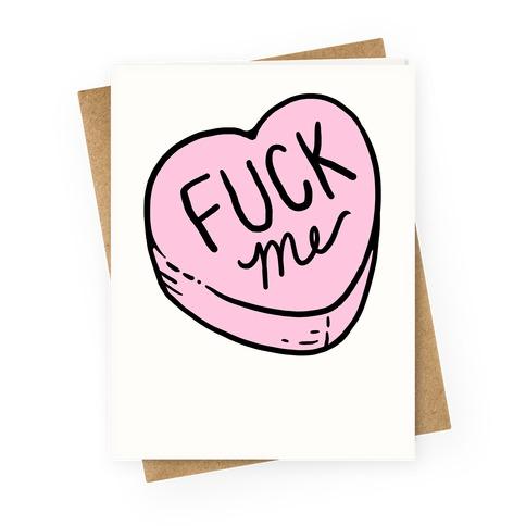 Fuck Me Conversation Heart Greetingcard