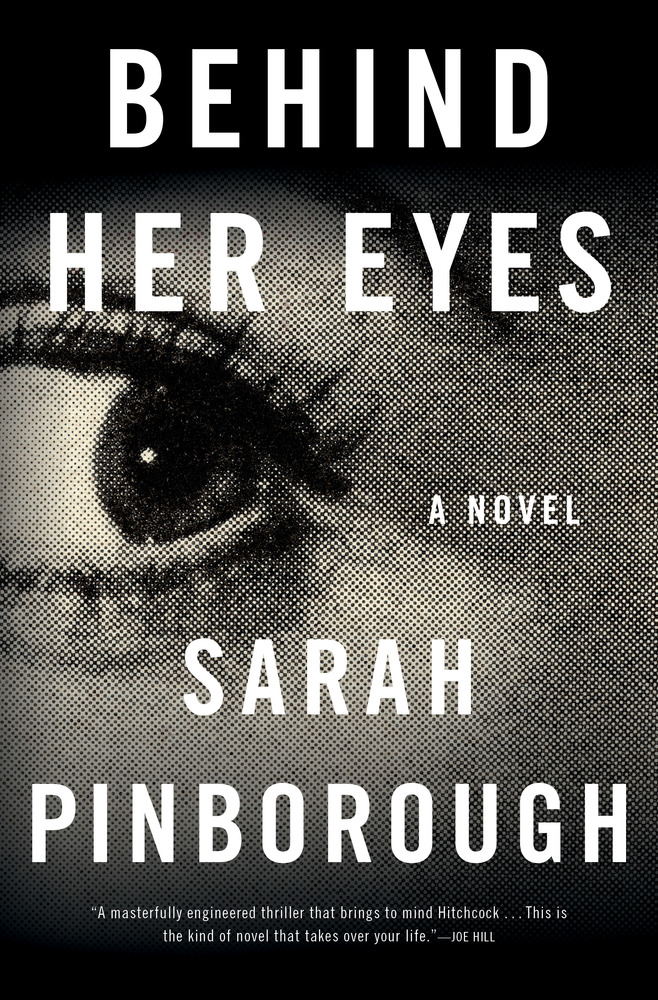 Behind Her Eyes   Sarah Pinborough   Macmillan