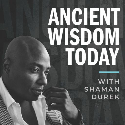 Ancient Wisdom Today