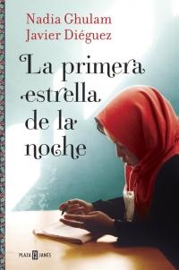 megustaleer - La primera estrella de la noche - Nadia Ghulam / Javier Diéguez