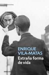 Extraña forma de vida (Enrique Vila-Matas)