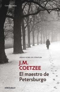 El maestro de Petersburgo, de Coetzee, edición Debolsillo, 2009