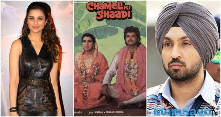 As per the report, Sardaar Ji 2 director Rohit Jugraj would direct the remake and it is said that the makers are keen to have Parineeti for the title role of Chameli, played by Amrita Singh and Diljit to play the male lead, played by Anil Kapoor.