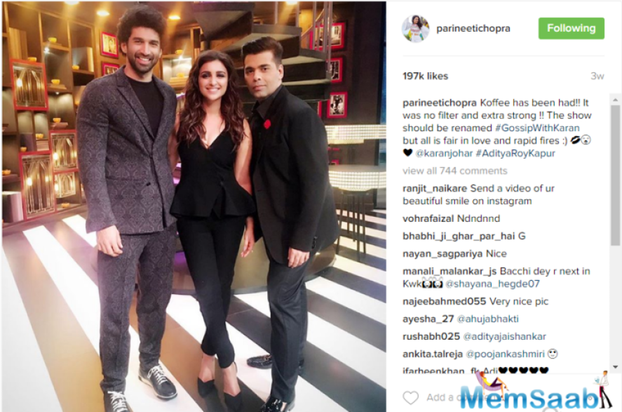 The 28-year-old Parineeti recently shared a photograph of herself along with Aditya Roy Kapur and Karan Johar on the sets of the show