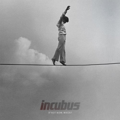 review incubus if not now when