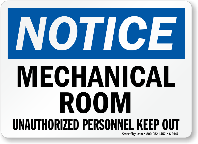 Image result for mechanical room no unauthorized access sign