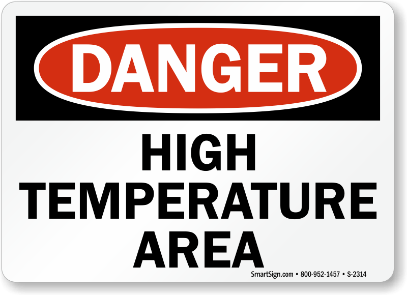 High Temperature Area OSHA Danger Sign