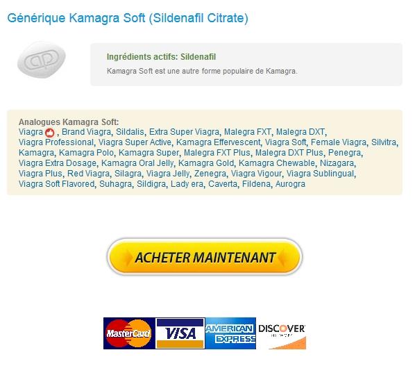 Acheter kamagra en ligne rapide juste! Cliquez ici!