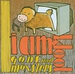 Gods & Monsters - I Am Kloot