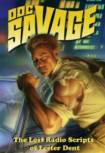 Cover art for Doc Savage: The Lost Radio Scripts of Lester Dent
