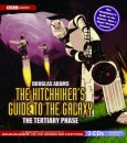 The Hitchhiker's Guide to the Galaxy: The Tertiary Phase audiobook cover art
