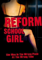 DVD cover art for Reform School Girl