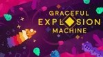 Graceful Explosion Machine (Switch eShop)