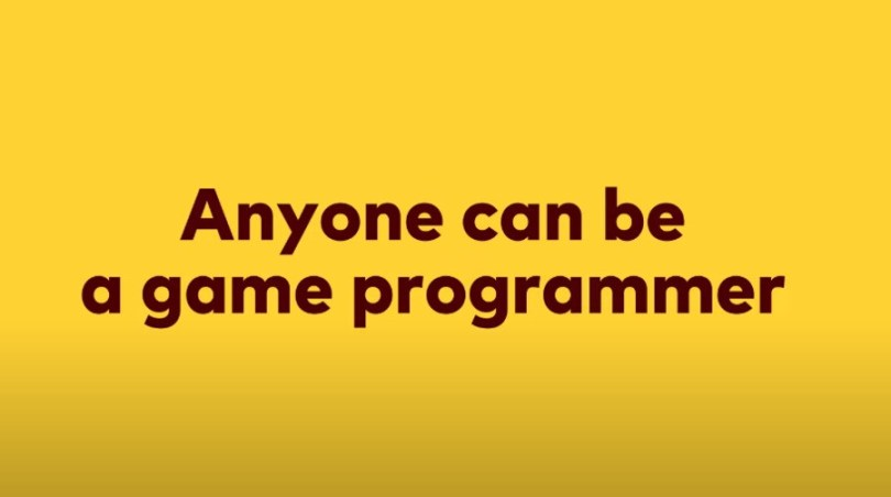 Anyone can be a game programmer!
