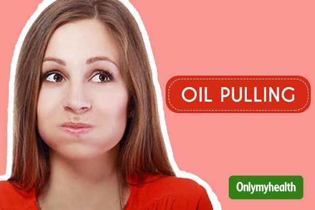 तेल का कुल्ला (Oil Pulling)