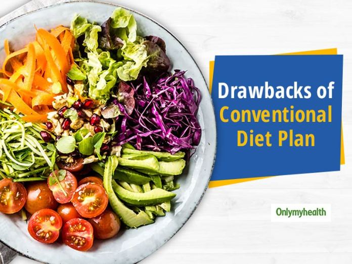 Here's Some Drawbacks Of Conventional Diet Plans And Interventions