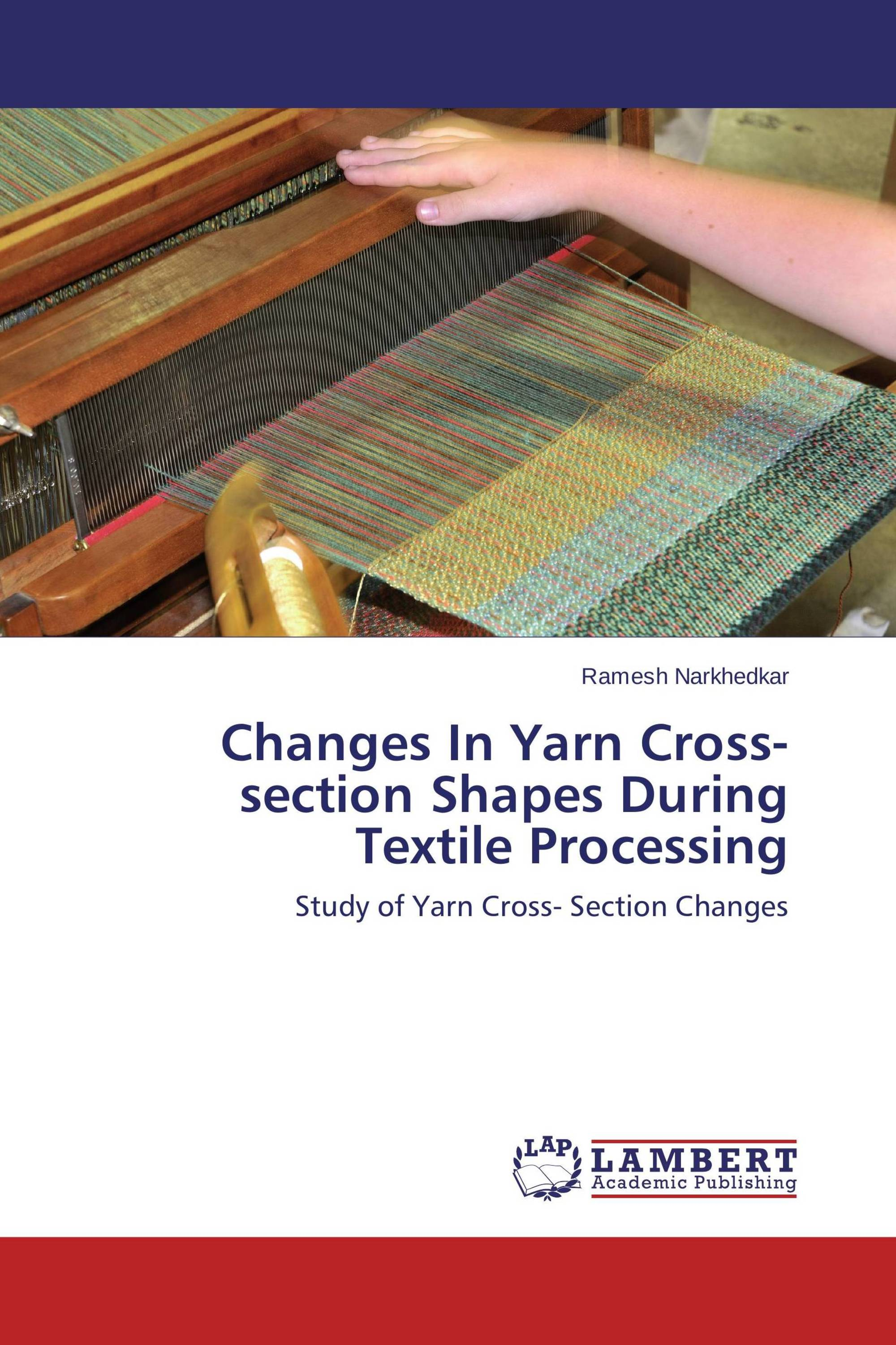 Changes In Yarn Cross Section Shapes During Textile