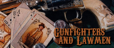 Gunfighters and Lawmen