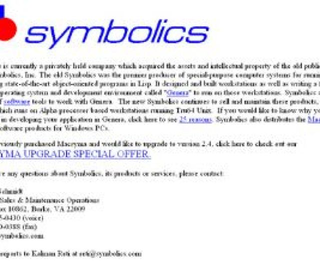 That Means Symbolics Com Is The Internets Oldest Still Functioning Dot Com Domain And I Must Say It Still Looks Like It Was Designed In