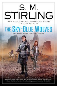 A Novel of the Change The Sky Blue Wolves