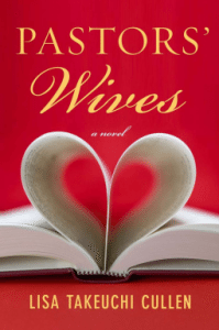 Cover of Pastor's Wives by Lisa Takeuchi Cullen