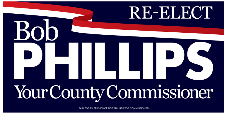 Bob Phillips for Commissioner