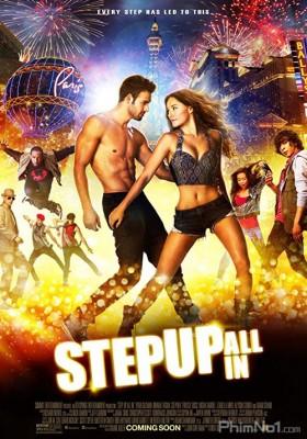 Phim Bước Nhảy Đường Phố 5: All In - Step Up: All In (2014)