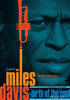 Phim Nốt Nhạc Của Miles Davis - Miles Davis: Birth of the Cool (2019)