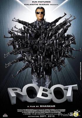 Phim Robot Hủy Diệt - Robo (Enthiran) (2010)