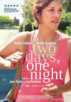 Phim Hai ngày, Một đêm - Two Days, One Night (2014)