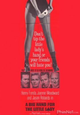 Phim Thua Vì Đàn Bà - A Big Hand For The Little Lady (1966)