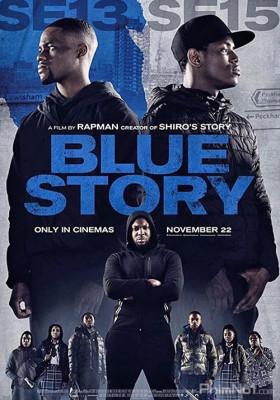 Phim Câu Chuyện Buồn - Blue Story (2019)