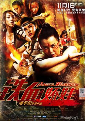 Phim Chiến Binh Nữ Hổ - Angel Warriors (2013)