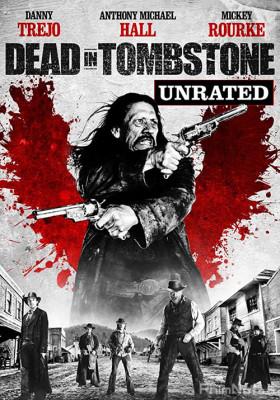 Phim Thị Trấn Tombstone - Dead in Tombstone (2013)