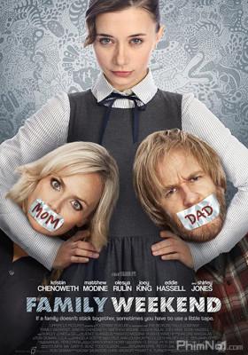 Phim Gia Đình Rắc Rối - Family Weekend (2013)