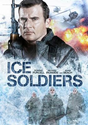 Phim Chiến Binh Băng Giá - Ice Soldiers (2013)