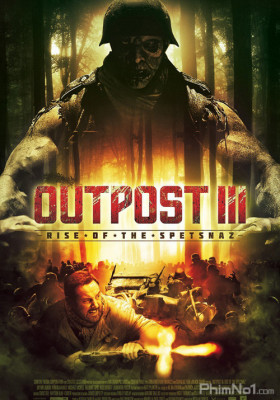 Phim Sự Trỗi Dậy Của Spetnaz - Outpost: Rise of the Spetsnaz (2013)