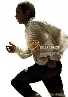 Phim 12 Năm Nô Lệ - 12 Years a Slave (2013)