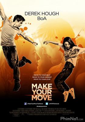 Phim Chuyện Tình Trên Sàn Nhảy - Make Your Move (2013)