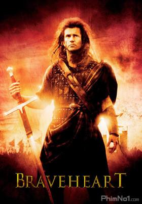 Phim Trái Tim Dũng Cảm - Braveheart (1995)