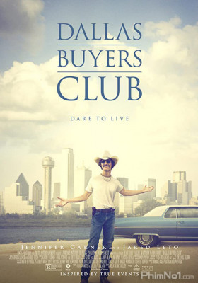 Phim Căn Bệnh Thế Kỉ - Dallas Buyers Club (2013)