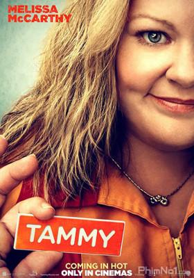 Phim Nổi Loạn Cùng Tammy - Tammy (2014)