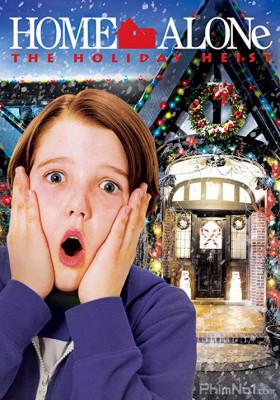 Phim Ở Nhà Một Mình 5 - Home Alone: The Holiday Heist (2012)