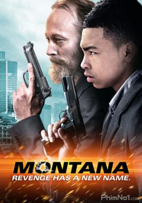 Phim Trả Thù Tội Ác - Montana (2014)