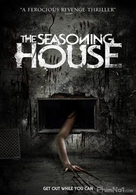 Phim Nhà Chứa Bốn Mùa - The Seasoning House (2012)